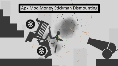 Apk Mod Money Stickman Dismounting